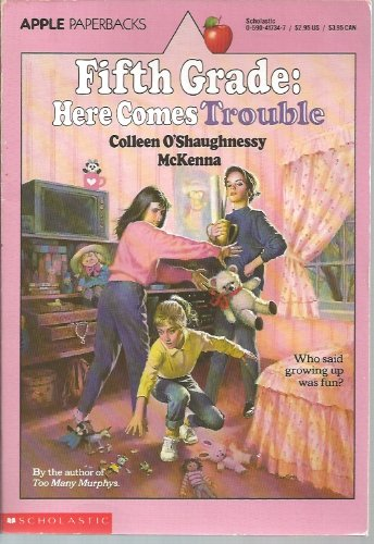 Fifth Grade: Here Comes Trouble