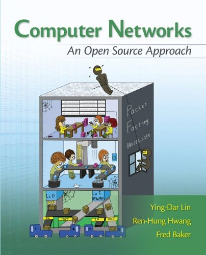 Computer Networks: An Open Source Approach (Connect,...