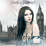 Fateful: The Fateful Vampire Series, Book 1 | Cheri Schmidt