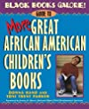 Black Books Galore!: Guide to More Great African American Children's Books