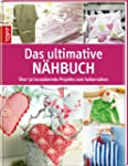 Das ultimative N�hbuch: �ber 50 bezau...