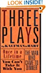 Three Plays by Kaufman and Hart: Once...