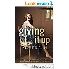 Giving It Up (The Lost Girls Book 1)