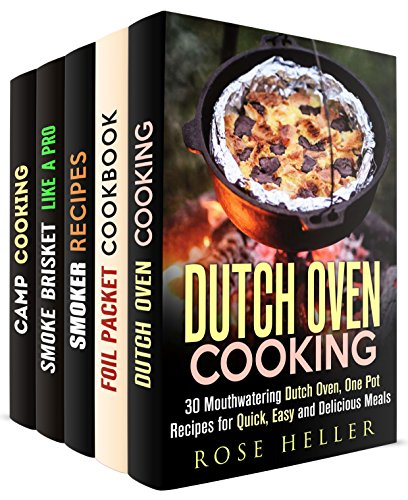 Camp Recipes Box Set (5 in 1): Mouthwatering Dutch Oven, Foil Packet, Smoker and BBQ Recipes for a great camping (Outdoor Cooking & Camping Cookbook) by Rose Heller, Rita Hooper, Erica Shaw, Veronica Burke, Alison DiMarco
