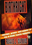 Birthright: Murder, Greed, and Power in the U-Haul Family Dynasty (0688112552) by Ronald J. Watkins