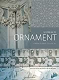 img - for Histories of Ornament: From Global to Local book / textbook / text book