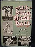 All-Star Baseball Since 1933 (0812826949) by Obojski, Robert