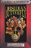 Laurell K. Hamilton Obsidian Butterfly (Anita Blake Vampire Hunter 9)