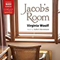 Jacob's Room (       UNABRIDGED) by Virginia Woolf Narrated by Juliet Stevenson