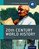 IB 20th Century World History: For the IB Diploma (International Baccalaureate) [Paperback] [2012] Martin Cannon, Alexis Mamaux, Michael Miller, Giles Pope, Richard Jones-Nerzic, David Smith, David Keys