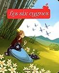 Minicontes Classiques : les Six Cygne...