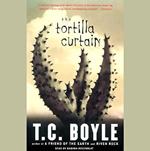 The Tortilla Curtain | [T. Coraghessan Boyle]