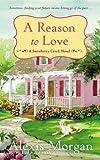A Reason to Love: A Snowberry Creek Novel