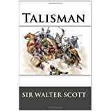 Talisman ~ Sir Walter Scott