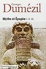 Mythe et Épopée I. II. III. par Dumézil