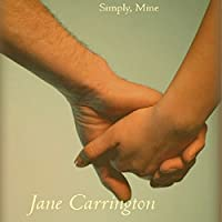 Simply, Mine (       UNABRIDGED) by Jane Carrington Narrated by Erin Mallon