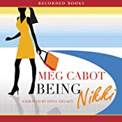 Being Nikki: An Airhead Novel | Meg Cabot