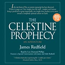 The Celestine Prophecy: An Adventure (       UNABRIDGED) by James Redfield Narrated by Lou Diamond Phillips