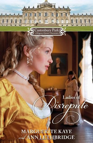 Image of Castonbury Park: Ladies of Disrepute: The Lady Who Broke the Rules\Lady of Shame