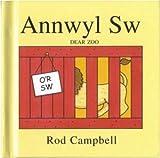 Rod Campbell Annwyl Sw/Dear Zoo (Llyfr Bach)