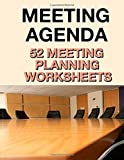img - for Meeting Agenda: 52 Meeting Planning Worksheets book / textbook / text book