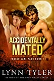 Accidentally Mated (Fraser Lake Pack Book 1) (English Edition)