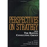 Perspectives on Strategy: From the Boston Consulting Groupby Carl W. Stern
