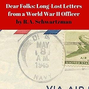 Dear Folks: Long-Lost Letters from a World War II Officer Audiobook