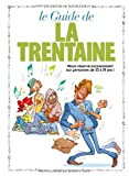 echange, troc Goupil, Tybo, Boublin - Le guide de la trentaine