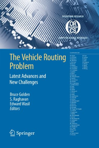 The Vehicle Routing Problem: Latest Advances and New Challenges (Operations Research/Computer Science Interfaces Series)From Springer
