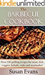 The Barbecue Cookbook: Over 120 grill...
