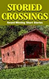 img - for Storied Crossings book / textbook / text book