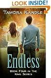 ENDLESS (King Series Book 4)