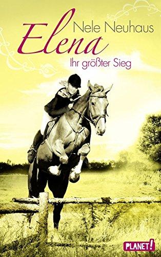 elena-ein-leben-fur-pferde-band-5-elena-ihr-grosster-sieg