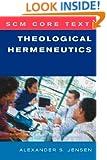 SCM Core Text: Theological Hermeneutics