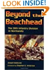 Beyond the Beachhead: The 29th Infantry Division in Normandy