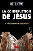 La construction de Jésus