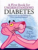 img - for A First Book for Understanding Diabetes: Companion to the 12th Edition of