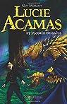 Lucie Acamas et l'armée de Gaïus par Morant