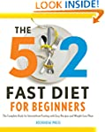 The 5:2 Fast Diet for Beginners: The...