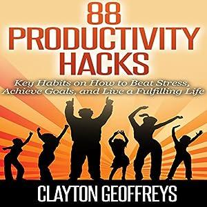 88 Productivity Hacks Audiobook