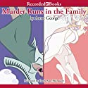 Murder Runs in the Family (       UNABRIDGED) by Anne George Narrated by Ruth Ann Phimister