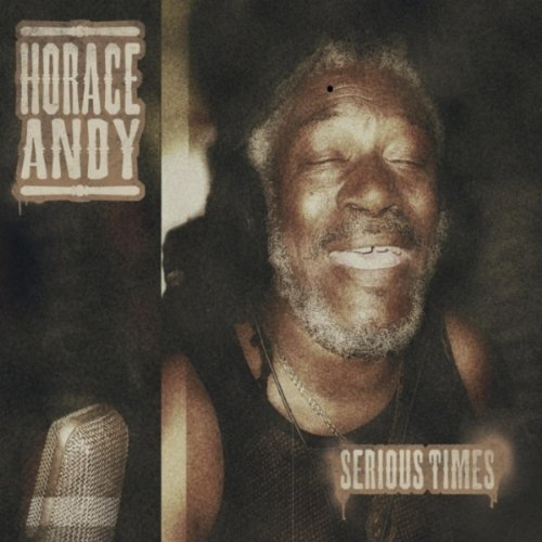 Horace Andy, Serious Times cover