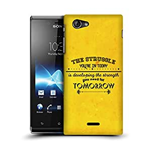 MobileGlaze Designs Retro Encouraging Quote The Struggle Hard Back Case Cover for SONY XPERIA J ST26i