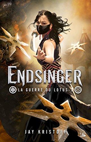 Guerre du lotus (3) : Endsinger