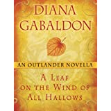 A Leaf on the Wind of All Hallows: An Outlander Novella ~ Diana Gabaldon