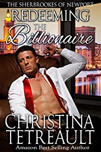 Redeeming The Billionaire by Christina Tetreault ebook deal