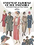 Everyday Fashions of the Twenties as Pictured in Sears and Other Catalogs (Dover Fashion and Costumes)
