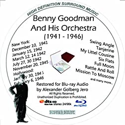 Benny Goodman And His Orchestra (1941-46) Restored For Blu-ray Audio Featuring Audio Only and Video Disc Produced with Short Films by Charly Chaplin