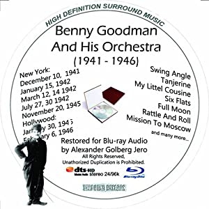 Benny Goodman And His Orchestra (1941-46) Restored For Blu-ray Audio Featuring Audio Disc Produced with Short Films by Charly Chaplin